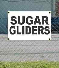 2x3 SUGAR GLIDERS Black & White Banner Sign NEW Discount Size & Price FREE SHIP