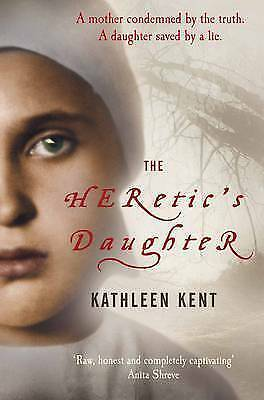 1 of 1 - The Heretic's Daughter by Kathleen Kent (Paperback) New Book