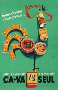 Affiche-Originale-Ca-va-seul-Encaustique-Cire-Cirage-Coq-Belge-1950