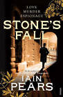 Stone's Fall by Iain Pears (Paperback, 2010)