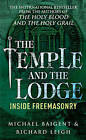 The Temple and the Lodge by Richard Leigh, Michael Baigent (Paperback, 2000)