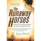 The Runaway Horses by Joyce Kotze (Paperback, 2015)