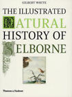 The Illustrated Natural History of Selborne by Gilbert White (Paperback, 2004)