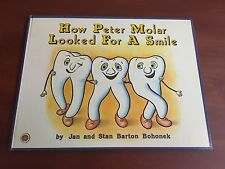 Child Dental Health Book: How Peter Molar Looked For A Smile. Story About Teeth.
