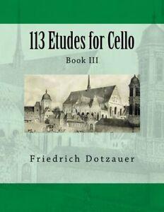 113-Etudes-for-Cello-Book-III-Volume-3-by-Dotzauer-Friedrich