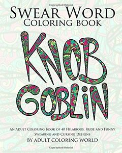 Swear-Word-Coloring-Book-An-Adult-Colouring-Book-40-Hilarious-Rude-Swear-words