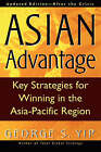 The Asian Advantage: Key Strategies for Winning in the Asia-Pacific Region by George S. Yip (Paperback, 2000)