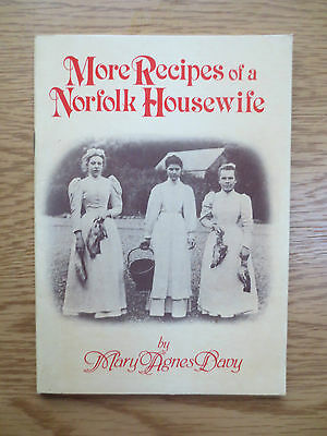 Vintage Cook Book MORE RECIPES OF A NORFOLK HOUSEWIFE Mary Agnes Davy Cookery