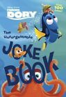 The Unforgettable Joke Book (Disney/Pixar Finding Dory) by Rh Disney (Paperback / softback, 2016)