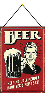 Beer-Helping-Ugly-People-Have-Sex-Sign-with-Cord-Tin-7-7-8x11-13-16in-FA0317-K
