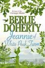 Jeannie of White Peak Farm by Berlie Doherty (Paperback, 2009)