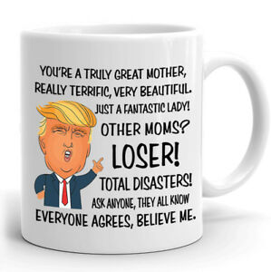 Funny Donald Trump Great Mom Coffee Mug 11 oz Mothers Day Gift Mommy Cup m42