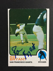 Ron Bryant Giants Signed 1973 Topps Baseball Card #298 Auto Autograph