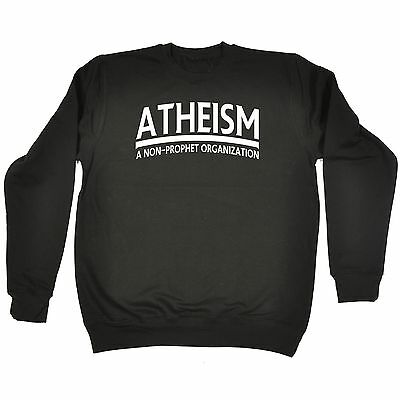 Ateismo Di Un'organizzazione Non Profeta Barzelletta Divertente Offensiva Umorismo Felpa Cool- Servizio Durevole