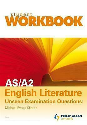AS/A2 English Literature: Workbook by Fynes-Clinton, Michael