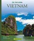 Vietnam von Josef Beck, Martina Miethig und Hans Zaglitsch (2012, Gebundene Ausgabe)