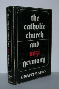 THE-CATHOLIC-CHURCH-AND-NAZI-GERMANY-Lewy-Guenter-1st-Edition-1st-Printing