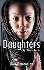 Daughters Of The Deep by Uwa Omorodion (Paperback, 2011)