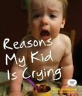 Reasons My Kid Is Crying by Greg Pembroke (Paperback / softback, 2014)