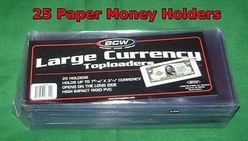 "PAPER MONEY CERTIFICATES BILLS 25 CURRENCY 7.5/"" TOPLOADERS HOLDS LARGER U.S"