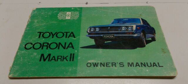 1969 Toyota Corona Mark Ii - Original Owners Manual