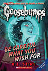 Be Careful What You Wish for by R L Stine (Hardback, 2009)
