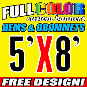 Custom 5' x 8' FT Banner 16oz Vinyl/Flex Outdoor premium Quality Advertise Sign