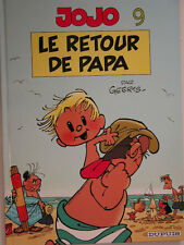 JOJO  ** TOME 9 LE RETOUR DE PAPA  **  REED NEUF  GEERTS