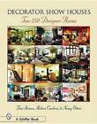Decorator Show Houses: Tour 250 Designer Rooms by Tina Skinner, Melissa Cardona, Nancy Ottino (Hardback, 2004)