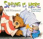 Spring Is Here by Will Hillenbrand (Hardback, 2012)