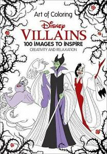 Art Of Coloring Disney Villains 100 Images To Inspire Creativity And Relaxation By Book Group 2016 Hardcover