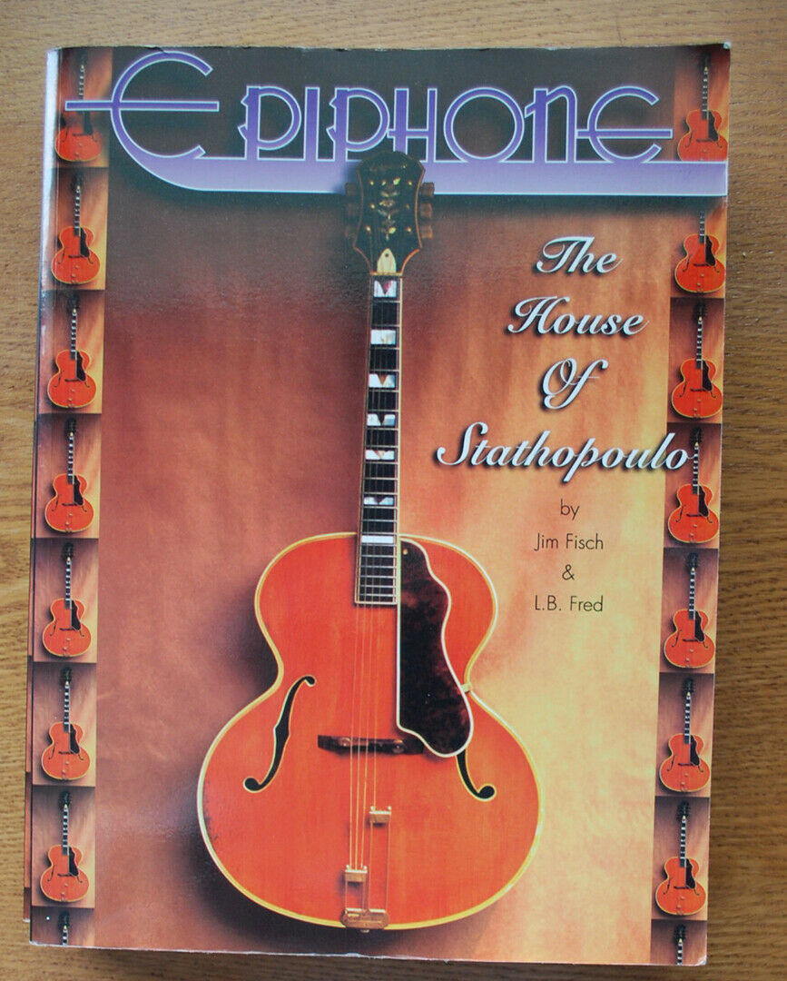 """Epiphone  The House of Stathopoulo"" Vintage Guitar Book plus Bonus Gift"