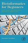Bioinformatics for Beginners: Genes, Genomes, Molecular Evolution, Databases and Analytical Tools by Supratim Choudhuri (Hardback, 2014)