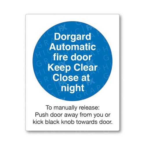 Dorgard Automatic Fire Door Mandatory Health /& Safety Sign Decal Sticker