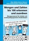 Mengen und Zahlen bis 100 erkennen und zuordnen von A. Pogoda Saam, E. Müller, A. Ottman und P. Schön (2013, Kopiervorlagen)