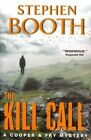 The Kill Call by Professor Stephen Booth (Paperback / softback, 2014)