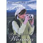 Pretty Special Woman 9781449050061 by Katherine Lois Hardcover