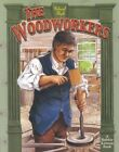 The Woodworkers by Bobbie Kalman (Paperback, 2002)