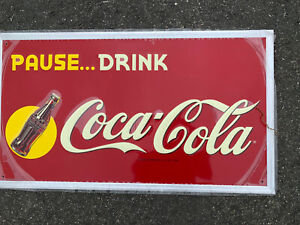 VINTAGE-PAUSE-DRINK-COCA-COLA-EMBOSSED-SIGN-SODA-17-75-X-31