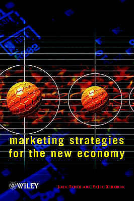 Marketing Strategies for the New Economy, Tvede, Lars & Ohnemus, Peter & Tvede,