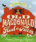 Old Macdonald Had a Farm and Other Animal Nursery Rhymes by Hinkler Books (Paperback, 2015)