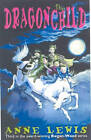 The Dragonchild by Anne Lewis (Paperback, 2003)