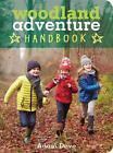 Woodland Adventure Handbook von Adam Dove (2015, Taschenbuch)