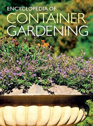 """AS NEW"" Encyclopedia of Container Gardening UK, Weldon Owen, Book"