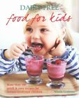 Dairy-Free Food for Kids: More Than 100 Quick and Easy Recipes for Lactose Intolerant Children by Nicola Graimes (Paperback, 2015)