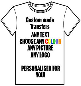 CUSTOM-PERSONALISED-IRON-ON-HEAT-TRANSFER-T-SHIRT-ANY-TEXT-PICTURE-PHOTO-NAME