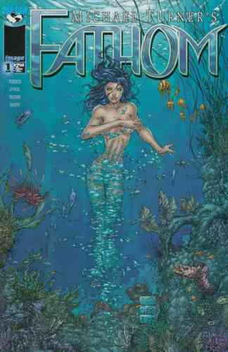 MICHAEL TURNER/'S FATHOM #1 COVER C NEAR MINT 1998 TOP COW IMAGE