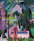 Kunstmuseum Bern: Masterpieces by Valentina Locatelli, Matthias Frehner (Hardback, 2016)