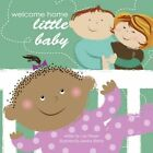 Welcome Home Little Baby 9781438913100 by Lisa Harper Paperback
