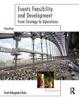 Events Feasibility and Development: From Strategy to Operations by William O'Toole (Paperback, 2006)